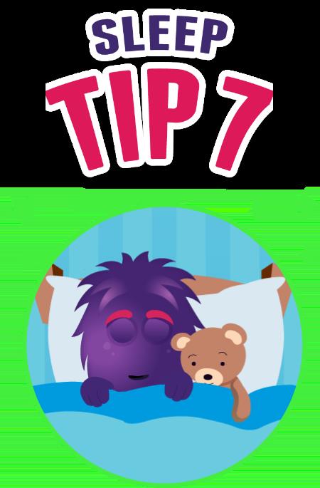 Sleep tip 7